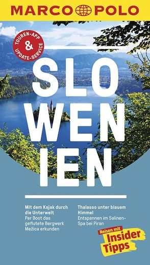 MARCO POLO Reiseführer Slowenien von Köthe,  Friedrich, Schetar,  Daniela, Wengert,  Veronika