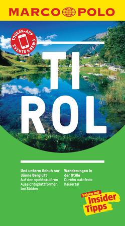 MARCO POLO Reiseführer Tirol von Lexer,  Andreas, Schwinghammer,  Uwe