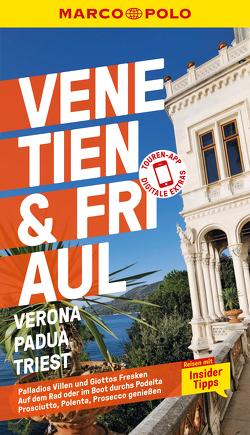 MARCO POLO Reiseführer Venetien, Friaul, Verona, Padua, Triest von Dürr,  Bettina, Hausen,  Kirstin