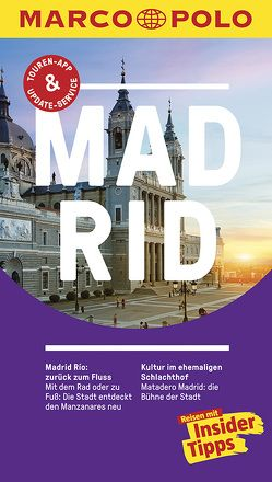 MARCO POLO Reiseführer Madrid von Dahms,  Martin, Thiel,  Susanne