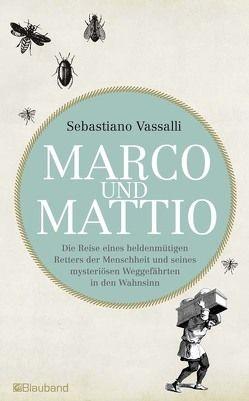 Marco und Mattio von Strehlke,  Veronika, Vassalli,  Sebastiano