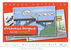 Marcus Gottfried – So ist Solingen – strichweise bergisch von Gottfried,  Marcus