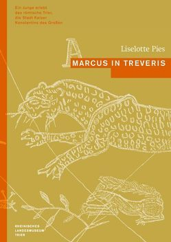 Marcus in Treveris von Pies,  Liselotte