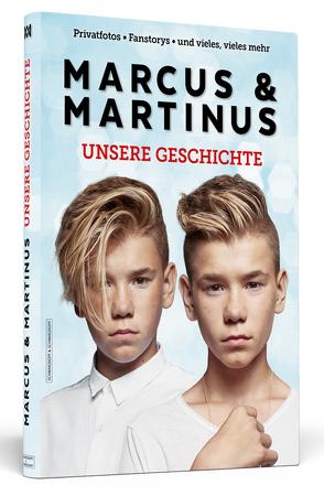 Marcus & Martinus: Unsere Geschichte von Gunnarsen,  Marcus, Gunnarsen,  Martinus