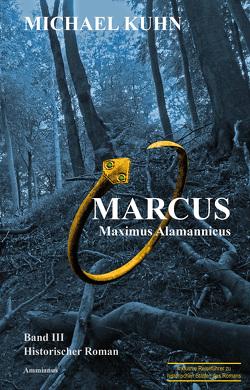 Marcus – Maximus Alamannicus von Kuhn,  Michael