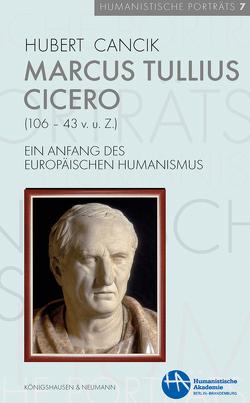 Marcus Tullius Cicero (106–43 v. u. Z.) von Cancik,  Hubert