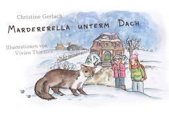 Marderella unterm Dach von Gerlach,  Christine, Thiessen,  Vivien