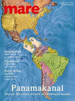 mare – Die Zeitschrift der Meere / No. 102 / Panamakanal von Gelpke,  Nikolaus