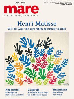 mare – Die Zeitschrift der Meere / No. 106 / Henri Matisse von Gelpke,  Nikolaus