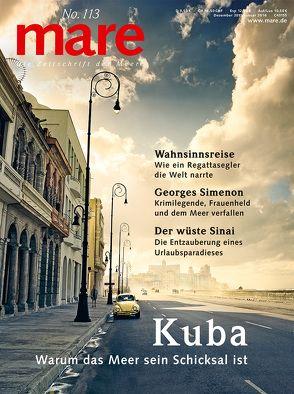 mare – Die Zeitschrift der Meere / No. 113 / Kuba von Gelpke,  Nikolaus
