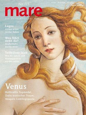 mare – Die Zeitschrift der Meere / No. 115 / Venus von Gelpke,  Nikolaus