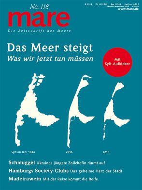 mare – Die Zeitschrift der Meere / No. 118 / Das Meer steigt von Gelpke,  Nikolaus