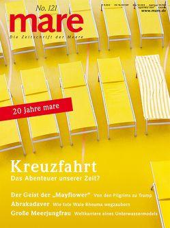 mare – Die Zeitschrift der Meere / No. 121 / Kreuzfahrt von Gelpke,  Nikolaus