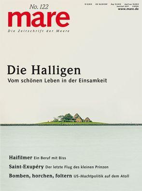 mare – Die Zeitschrift der Meere / No. 122 / Die Halligen von Gelpke,  Nikolaus