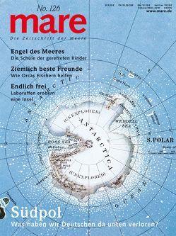 mare – Die Zeitschrift der Meere / No. 126 / Südpol von Gelpke,  Nikolaus
