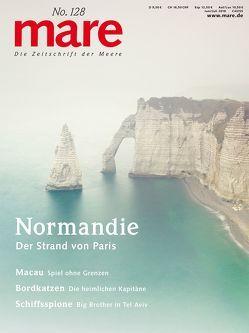 mare – Die Zeitschrift der Meere / No. 128 / Normandie von Gelpke,  Nikolaus