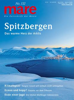 mare – Die Zeitschrift der Meere / No. 132 / Spitzbergen von Gelpke,  Nikolaus