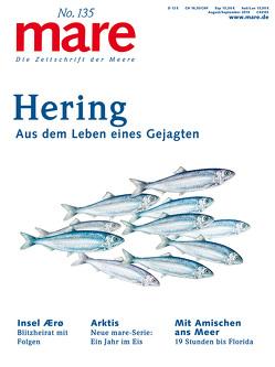 mare – Die Zeitschrift der Meere / No. 135 / Hering von Gelpke,  Nikolaus