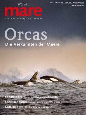 mare – Die Zeitschrift der Meere / No. 143 / Orcas von Gelpke,  Nikolaus