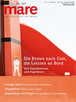 mare – Die Zeitschrift der Meere / No. 145 / Von Kapitäninnen und Kapitänen von Gelpke,  Nikolaus