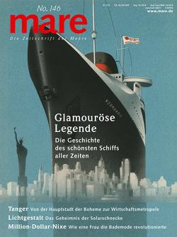 """mare – Die Zeitschrift der Meere / No. 146 / Glamouröse Legende des Schiffs """"Normandie"""" von Gelpke,  Nikolaus"""