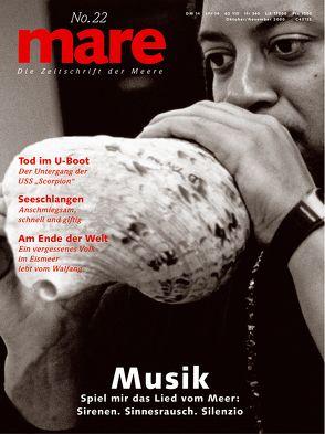 mare – Die Zeitschrift der Meere / No. 22 / Musik von Gelpke,  Nikolaus