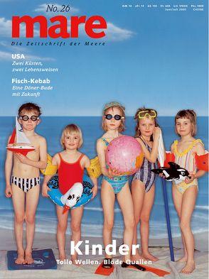 mare – Die Zeitschrift der Meere / No. 26 / Kinder von Gelpke,  Nikolaus