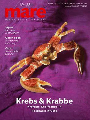 mare – Die Zeitschrift der Meere / No. 27 / Krebs und Krabbe von Gelpke,  Nikolaus