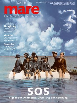 mare – Die Zeitschrift der Meere / No. 29 / S.O.S. von Gelpke,  Nikolaus