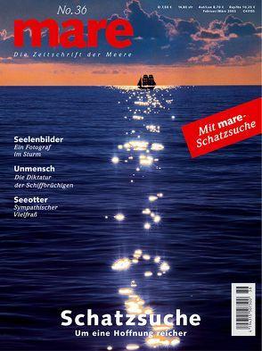 mare – Die Zeitschrift der Meere / No. 36 / Schatzsuche von Gelpke,  Nikolaus