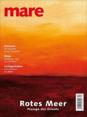 mare – Die Zeitschrift der Meere / No. 40 / Rotes Meer von Gelpke,  Nikolaus