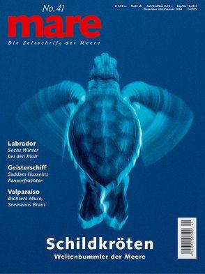 mare – Die Zeitschrift der Meere / No. 41 /Schildkröten von Gelpke,  Nikolaus