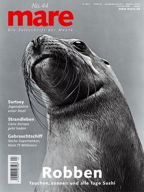 mare – Die Zeitschrift der Meere / No. 44 / Robben von Gelpke,  Nikolaus