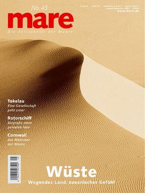 mare – Die Zeitschrift der Meere / No. 45 / Wüste von Gelpke,  Nikolaus