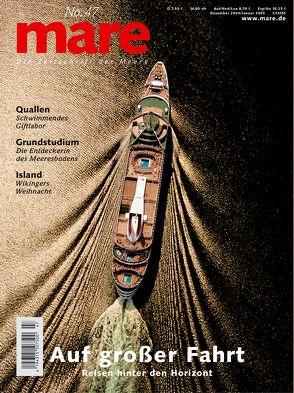 mare – Die Zeitschrift der Meere / No. 47 / Auf grosser Fahrt von Gelpke,  Nikolaus