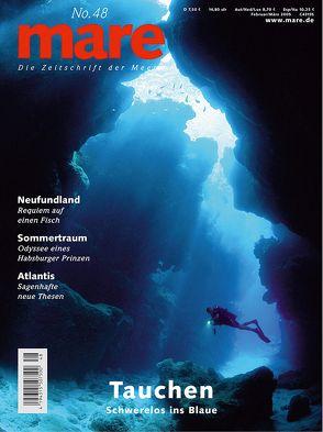mare – Die Zeitschrift der Meere / No. 48 / Tauchen von Gelpke,  Nikolaus