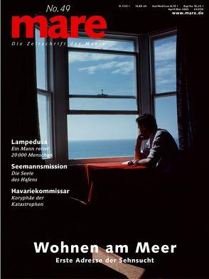 mare – Die Zeitschrift der Meere / No. 49 / Wohnen am Meer von Gelpke,  Nikolaus