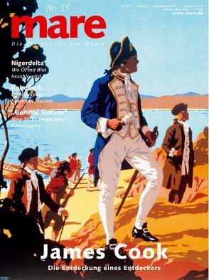 mare – Die Zeitschrift der Meere / No. 55 / James Cook von Gelpke,  Nikolaus