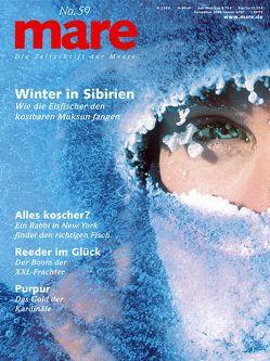 mare – Die Zeitschrift der Meere / No. 59 / Winter in Sibirien von Gelpke,  Nikolaus