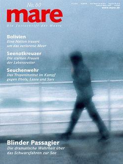 mare – Die Zeitschrift der Meere / No. 60 / Blinder Passagier von Gelpke,  Nikolaus