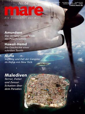 mare – Die Zeitschrift der Meere / No. 64 / Malediven von Gelpke,  Nikolaus