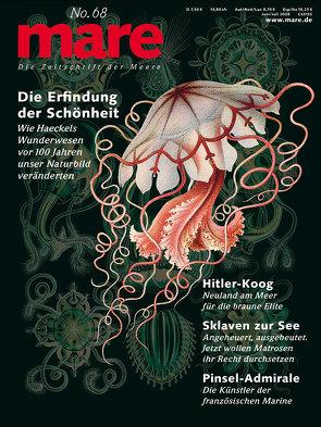 mare – Die Zeitschrift der Meere / No. 68 / Schönheit Haeckel von Gelpke,  Nikolaus