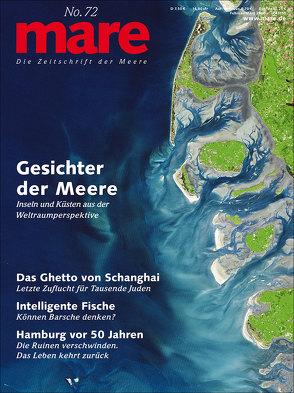 mare – Die Zeitschrift der Meere / No. 72 / Gesichter der Meere von Gelpke,  Nikolaus