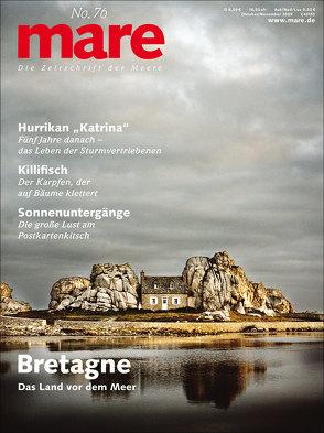 mare – Die Zeitschrift der Meere / No. 76 / Bretagne von Gelpke,  Nikolaus