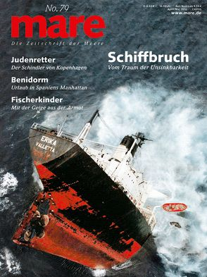 mare – die Zeitschrift der Meere / No. 79 / Schiffbruch von Gelpke,  Nikolaus