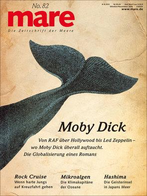 mare – Die Zeitschrift der Meere / No . 82 / Moby Dick von Gelpke,  Nikolaus