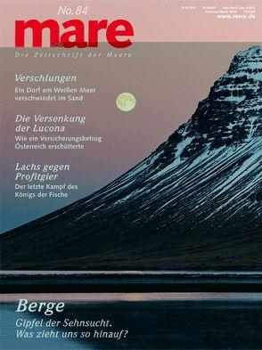 mare – die Zeitschrift der Meere / No. 84 / Berge von Gelpke,  Nikolaus