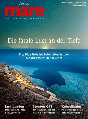 mare – Die Zeitschrift der Meere / No. 90 / Blue Hole von Gelpke,  Nikolaus