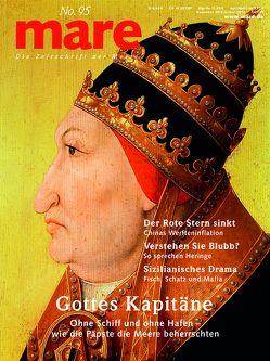 mare – Die Zeitschrift der Meere / No. 95 / Gottes Kapitäne von Gelpke,  Nikolaus