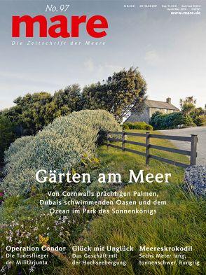 mare – Die Zeitschrift der Meere / No. 97 / Gärten am Meer von Gelpke,  Nikolaus